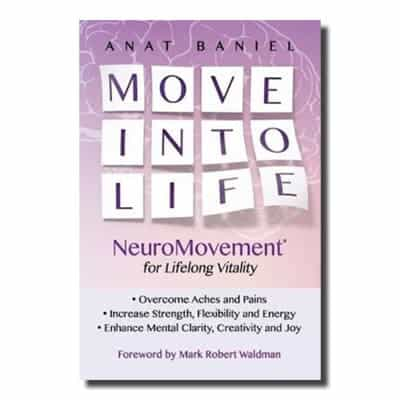 Move into Life – Anat Baniel
